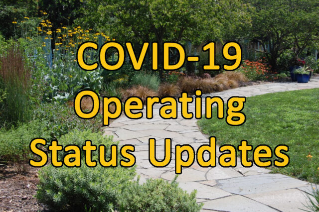 "Photo of a path through gardens with text ""COVID-19 Operating Status Updates"""